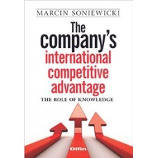 The companys international competitive advantage. The role of knowledge